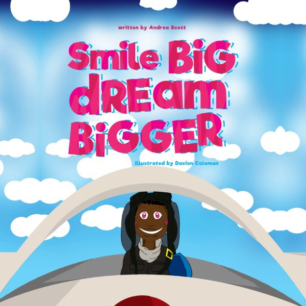 smile big, dream bigger, andrea scott